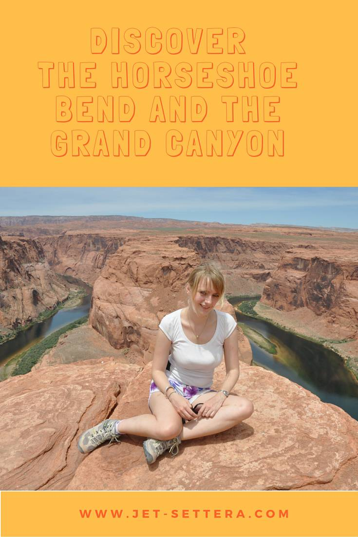 Unforgettable Views of the Horseshoe Bend and the Grand Canyon | The Grand Canyon | Things to Do in Arizona | Best National Parks in the United States | Jet-Settera Travel Blog | Grand Canyon Travel Tips