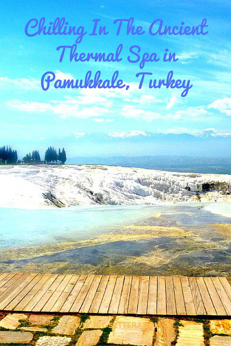 Chilling in an Ancient Thermal Spa in Pamukkale Turkey | Pamukkale Turkey | Things To See in Turkey | Jet-settera Travel Blog | Turkey Travel Tips