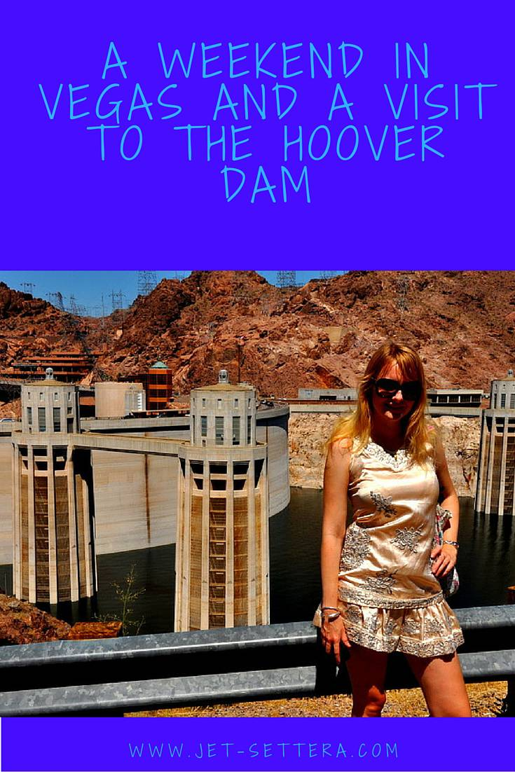 Indulging in Luxurious Vegas and a Visit to the Hoover Dam | Things to Do in Las Vegas | Best Places in Las Vegas | Jet-Settera Travel Blog | Las Vegas Travel Tips