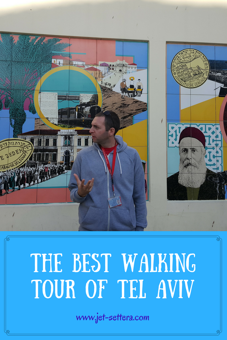 The Best Walking Tour of Tel Aviv