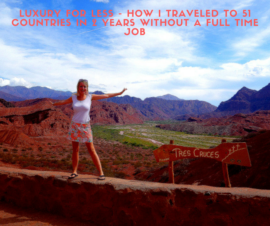 Luxury for Less - How I Traveled to 51 Countries in 2 Years