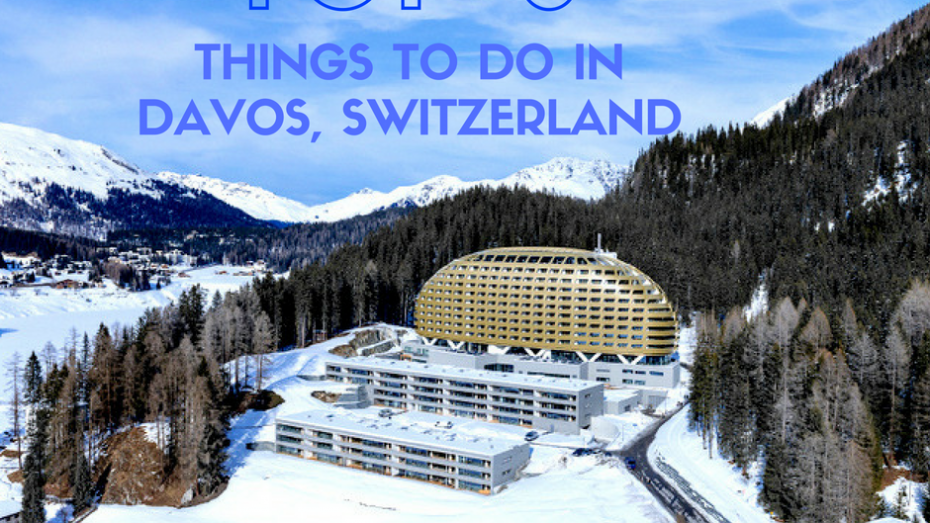 Three Things to Do in Davos, Switzerland